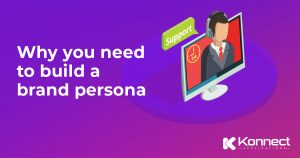 Build a Brand Persona before your Buyer Persona