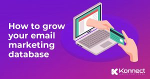 6 ways to grow your email marketing database